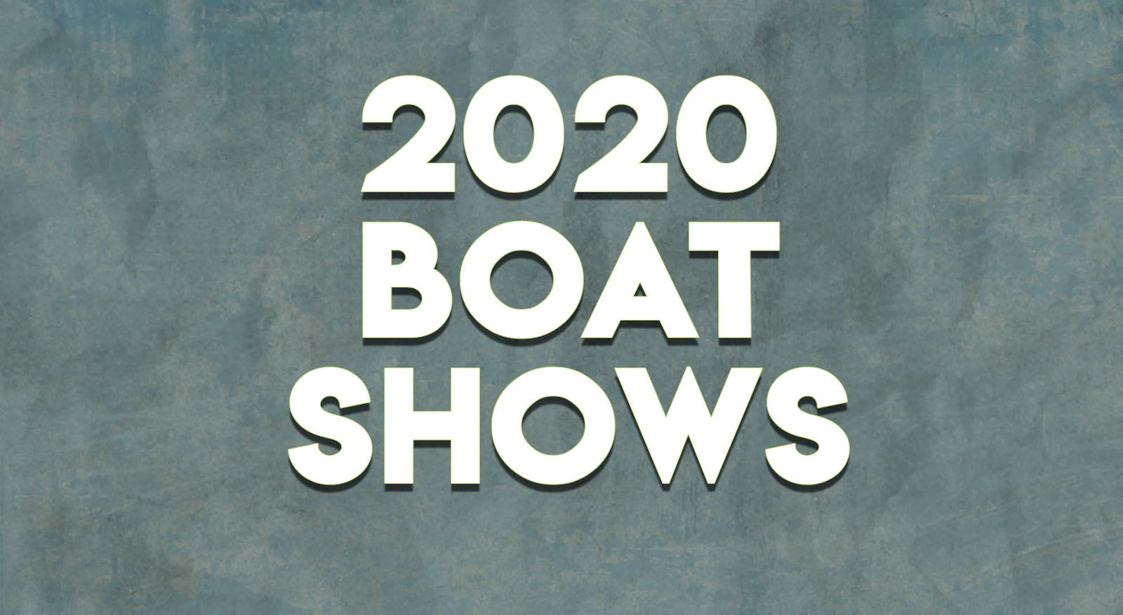 2020 Boat Shows
